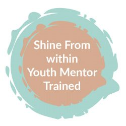 Shine From within Youth Mentor Trained